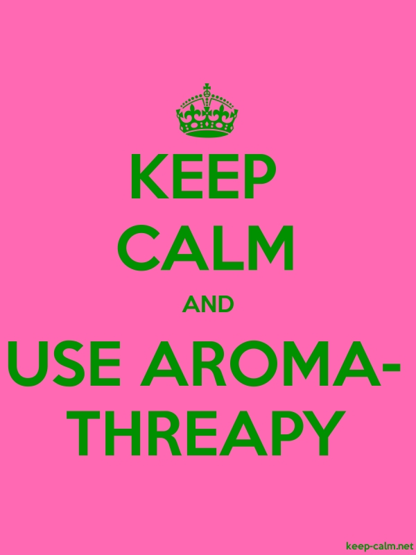 KEEP CALM AND USE AROMA- THREAPY - green/pink - Default (600x800)