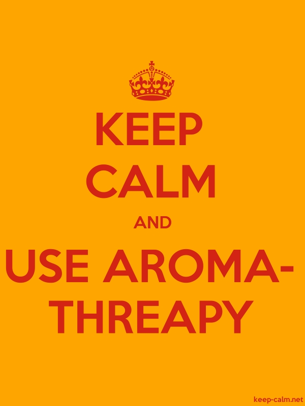 KEEP CALM AND USE AROMA- THREAPY - red/orange - Default (600x800)