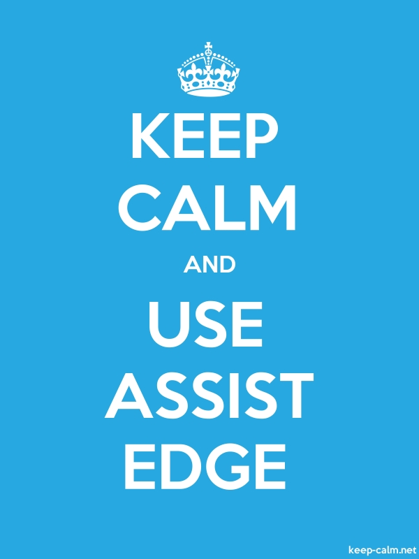 KEEP CALM AND USE ASSIST EDGE - white/blue - Default (600x800)