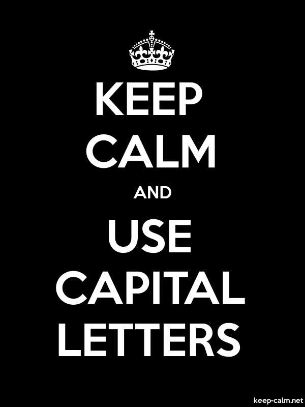 KEEP CALM AND USE CAPITAL LETTERS - white/black - Default (600x800)
