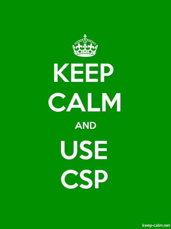 KEEP CALM AND USE CSP - white/green - Default (600x800)