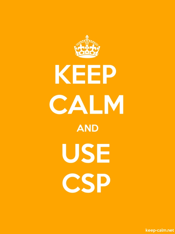 KEEP CALM AND USE CSP - white/orange - Default (600x800)