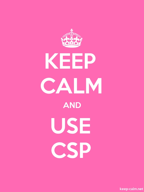 KEEP CALM AND USE CSP - white/pink - Default (600x800)