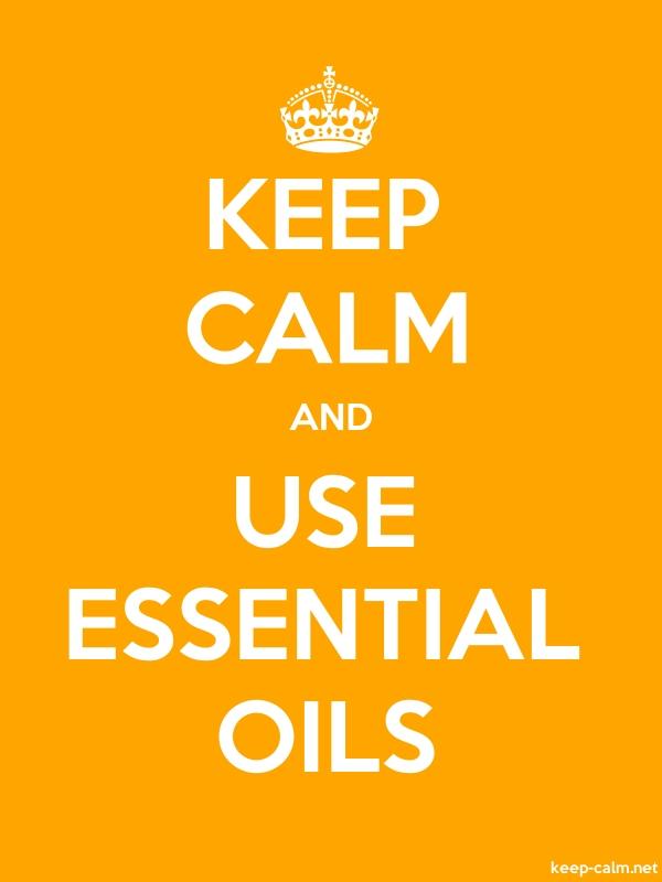 KEEP CALM AND USE ESSENTIAL OILS - white/orange - Default (600x800)