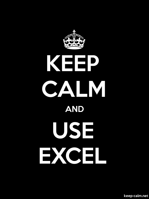 KEEP CALM AND USE EXCEL - white/black - Default (600x800)