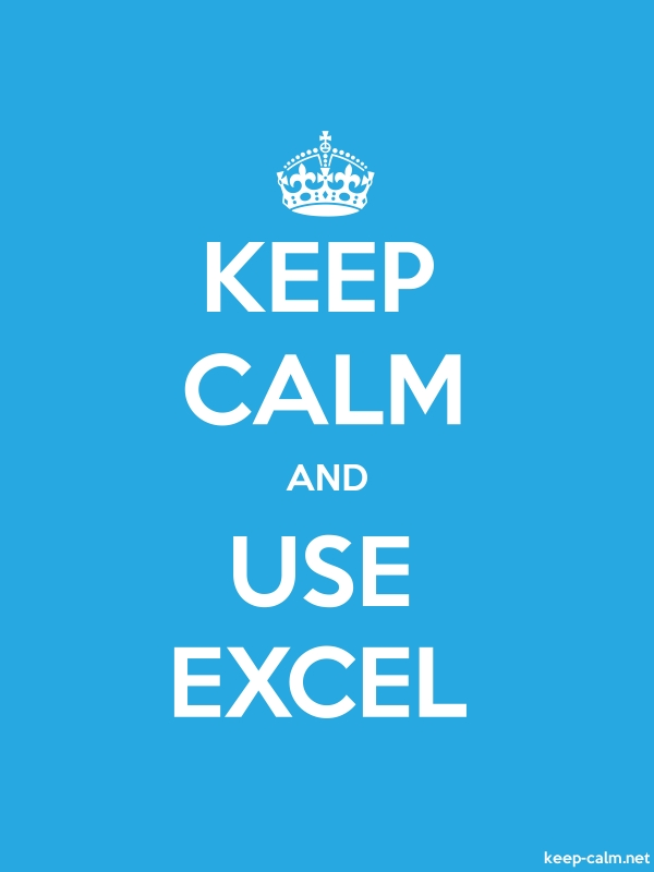 KEEP CALM AND USE EXCEL - white/blue - Default (600x800)