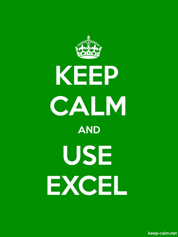 KEEP CALM AND USE EXCEL - white/green - Default (600x800)