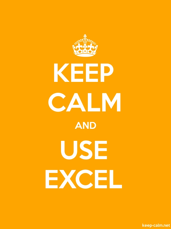 KEEP CALM AND USE EXCEL - white/orange - Default (600x800)