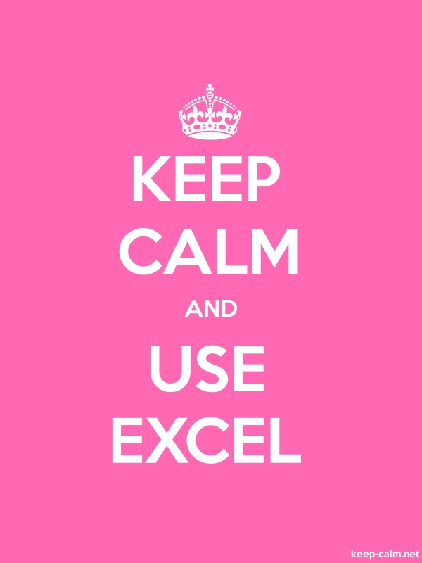 KEEP CALM AND USE EXCEL - white/pink - Default (600x800)