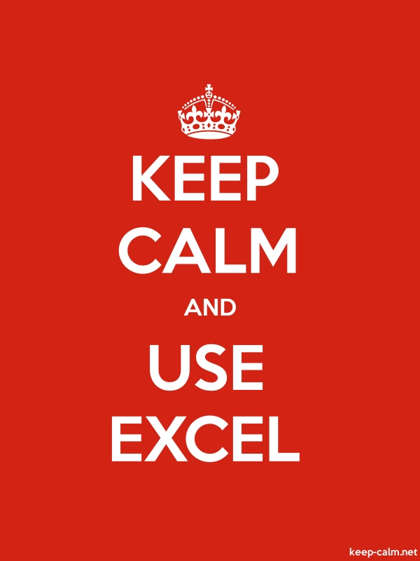 KEEP CALM AND USE EXCEL - white/red - Default (600x800)
