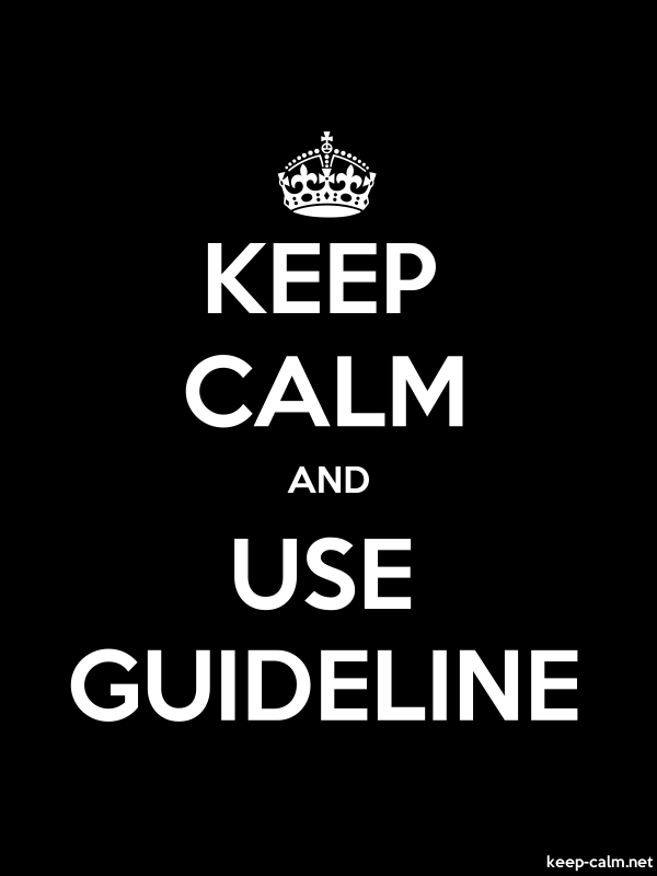 KEEP CALM AND USE GUIDELINE - white/black - Default (600x800)