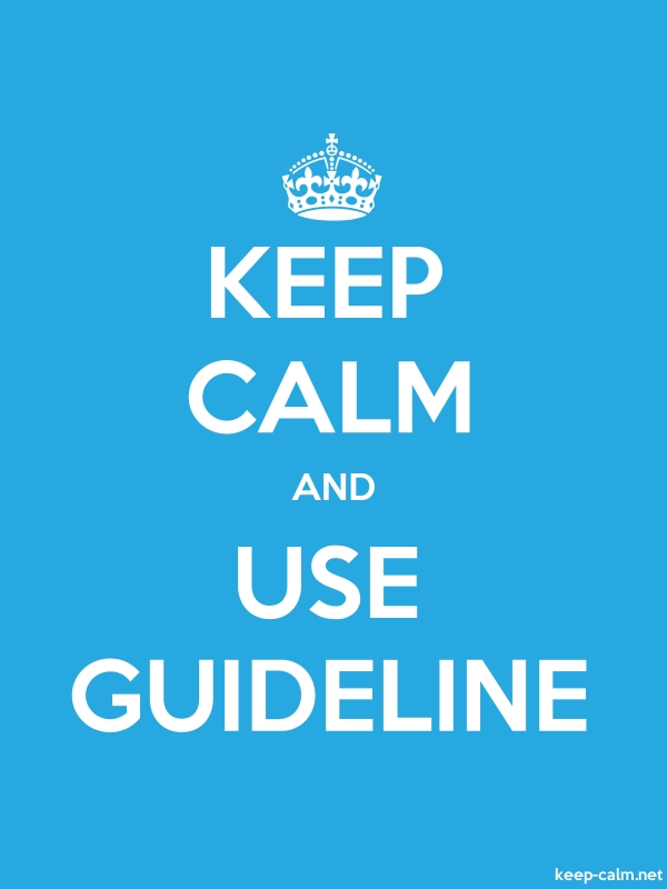 KEEP CALM AND USE GUIDELINE - white/blue - Default (600x800)