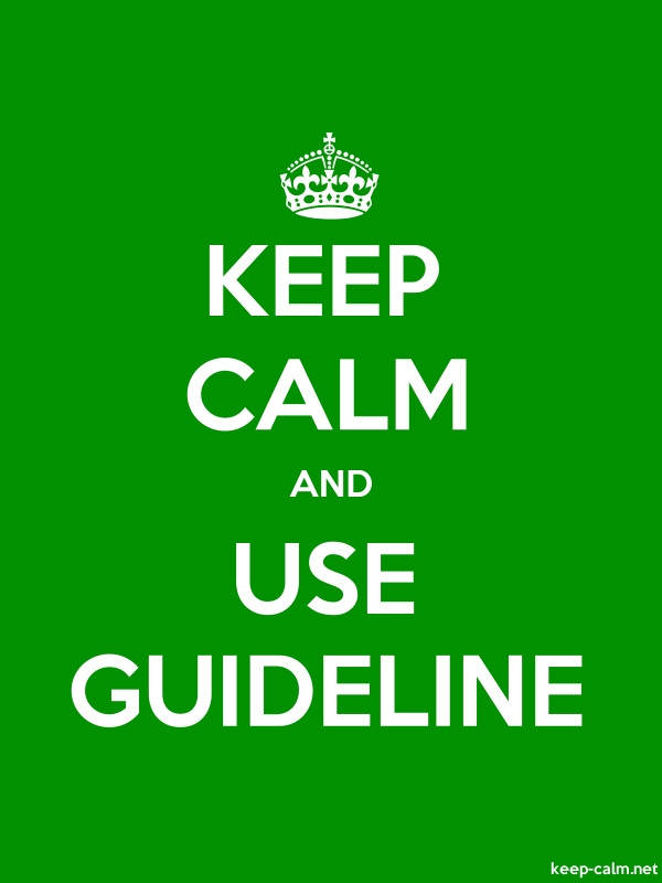 KEEP CALM AND USE GUIDELINE - white/green - Default (600x800)