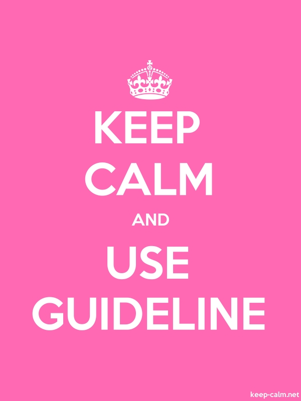 KEEP CALM AND USE GUIDELINE - white/pink - Default (600x800)