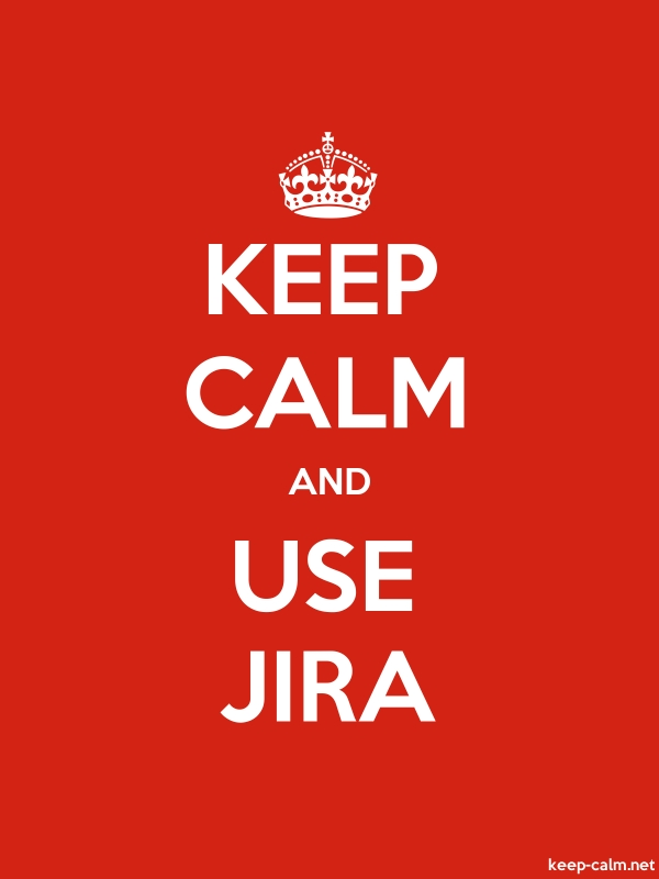 KEEP CALM AND USE JIRA - white/red - Default (600x800)