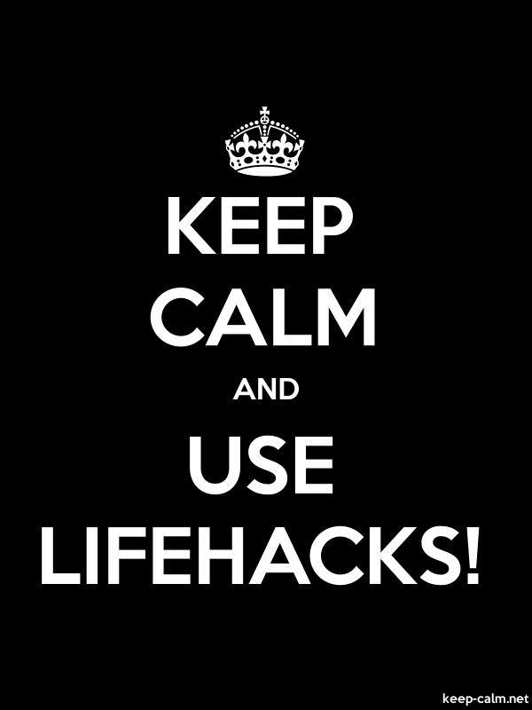 KEEP CALM AND USE LIFEHACKS! - white/black - Default (600x800)