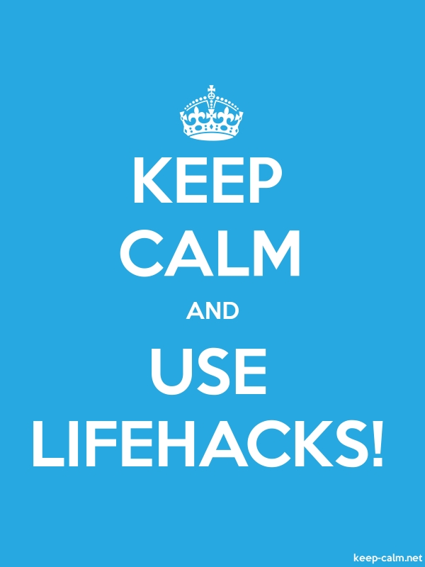 KEEP CALM AND USE LIFEHACKS! - white/blue - Default (600x800)