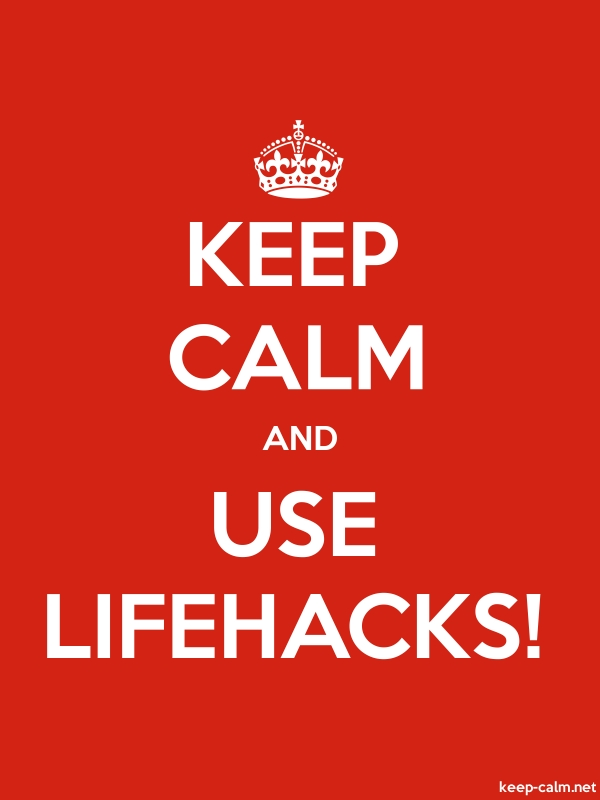 KEEP CALM AND USE LIFEHACKS! - white/red - Default (600x800)