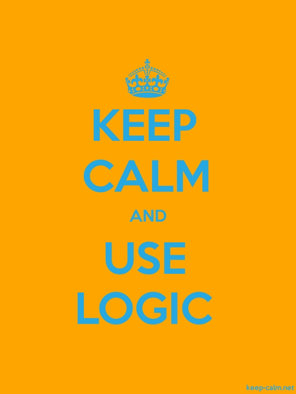 KEEP CALM AND USE LOGIC - blue/orange - Default (600x800)