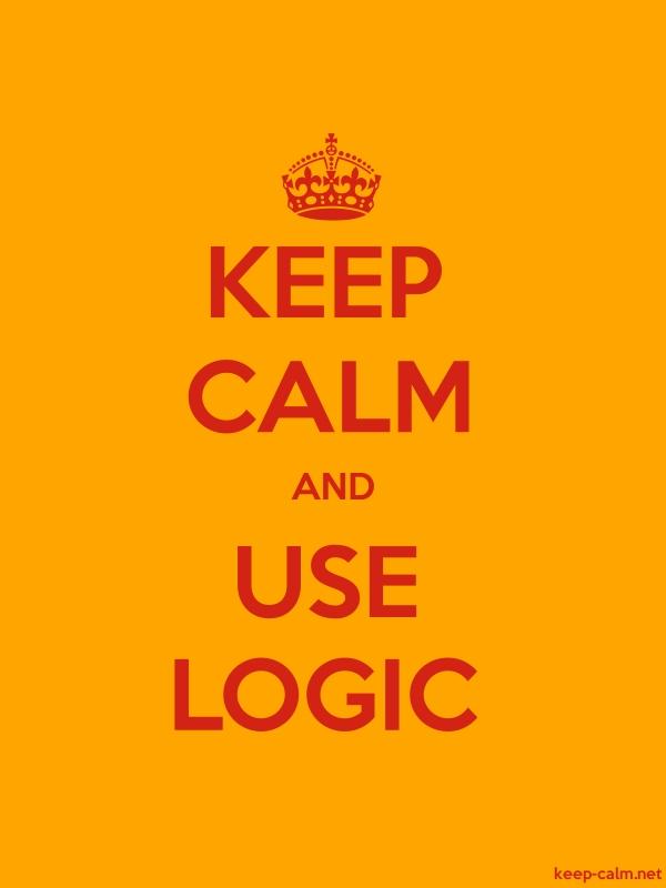 KEEP CALM AND USE LOGIC - red/orange - Default (600x800)