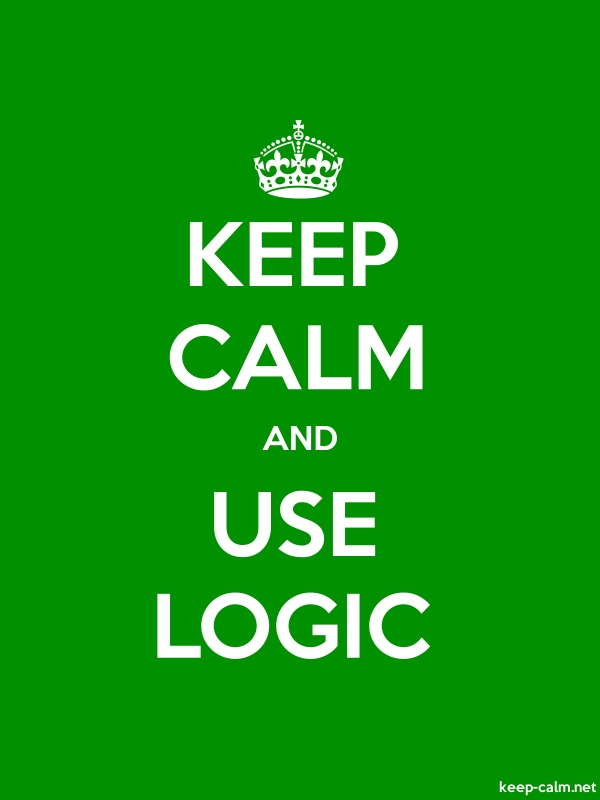 KEEP CALM AND USE LOGIC - white/green - Default (600x800)