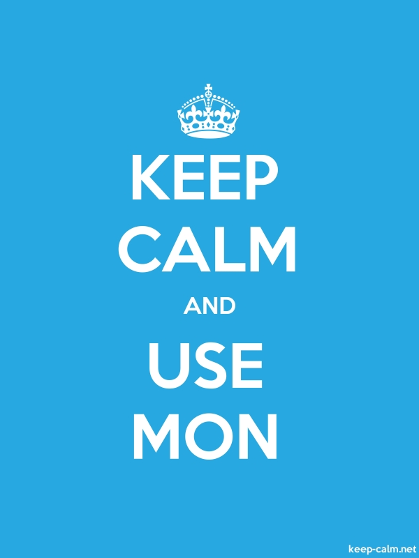 KEEP CALM AND USE MON - white/blue - Default (600x800)