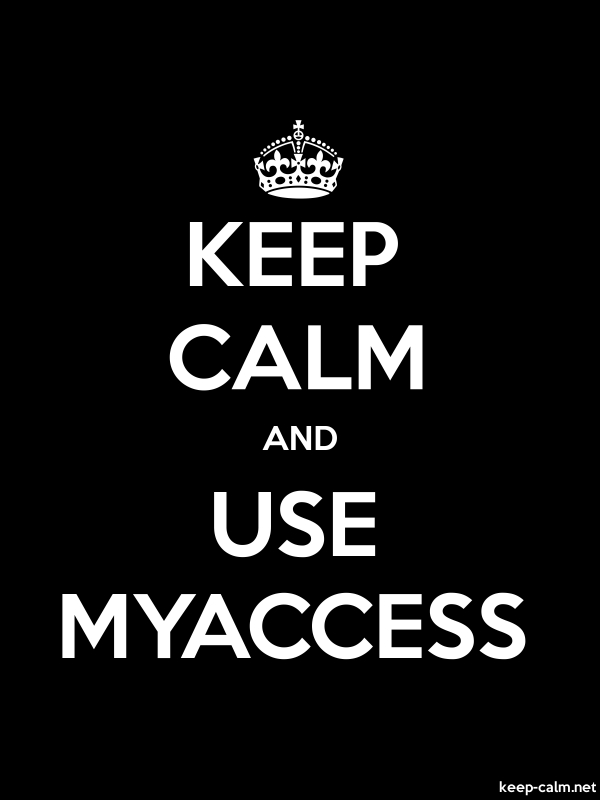 KEEP CALM AND USE MYACCESS - white/black - Default (600x800)