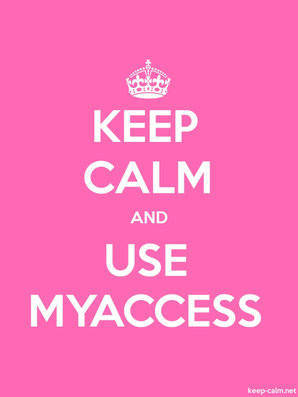 KEEP CALM AND USE MYACCESS - white/pink - Default (600x800)
