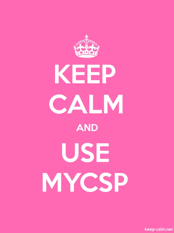 KEEP CALM AND USE MYCSP - white/pink - Default (600x800)