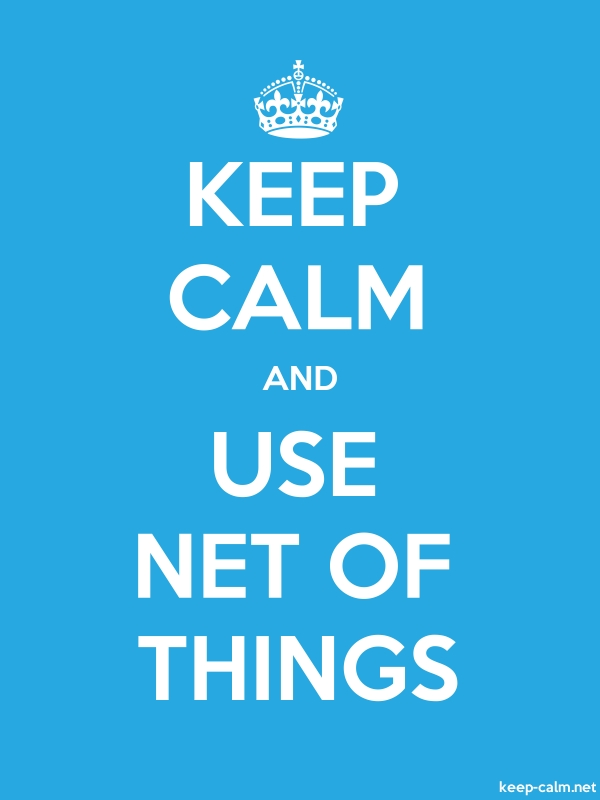 KEEP CALM AND USE NET OF THINGS - white/blue - Default (600x800)