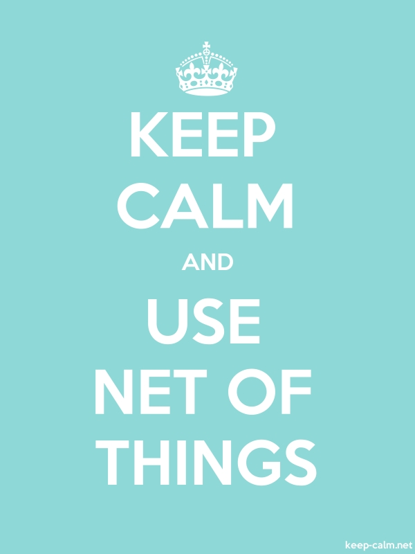 KEEP CALM AND USE NET OF THINGS - white/lightblue - Default (600x800)