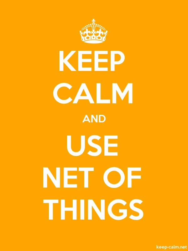 KEEP CALM AND USE NET OF THINGS - white/orange - Default (600x800)