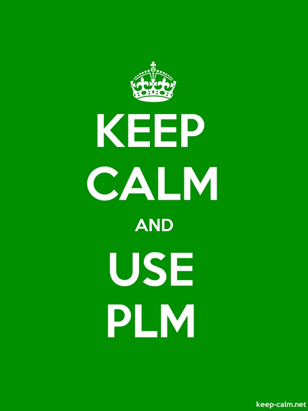 KEEP CALM AND USE PLM - white/green - Default (600x800)