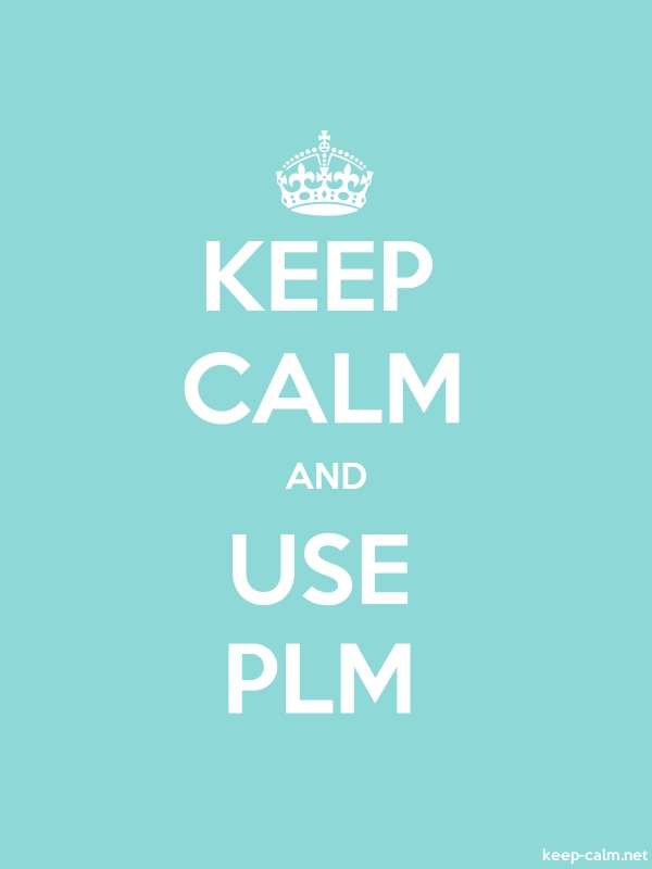 KEEP CALM AND USE PLM - white/lightblue - Default (600x800)