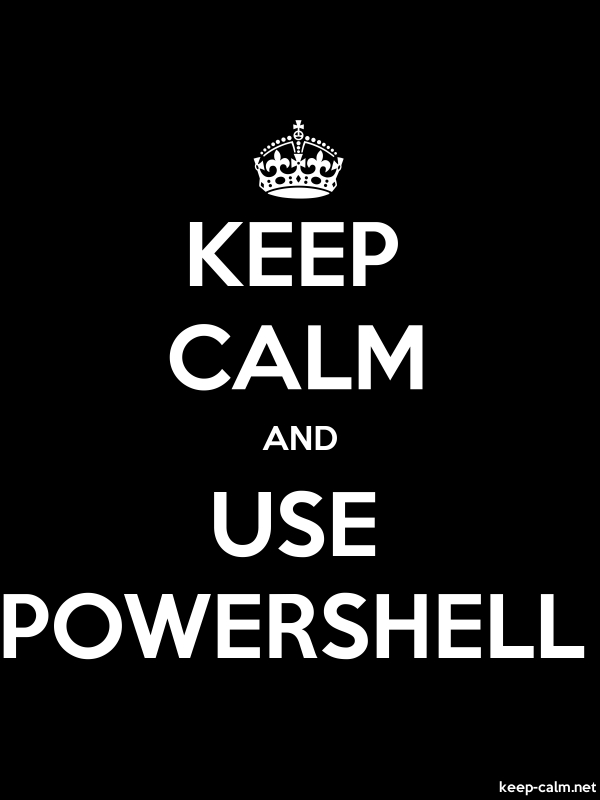 KEEP CALM AND USE POWERSHELL - white/black - Default (600x800)
