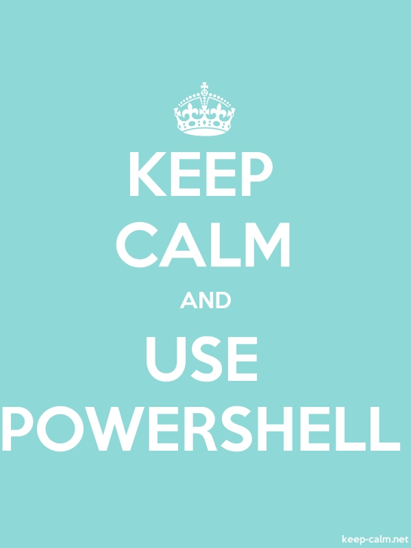 KEEP CALM AND USE POWERSHELL - white/lightblue - Default (600x800)