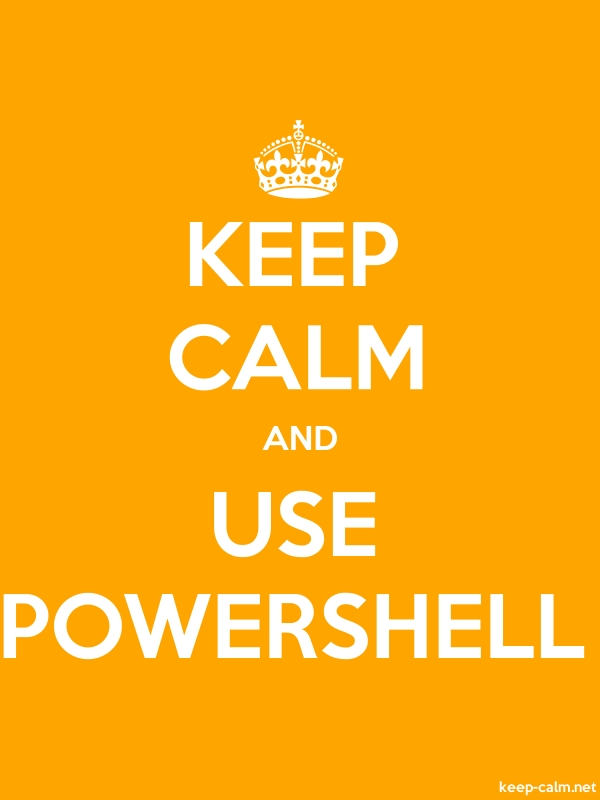 KEEP CALM AND USE POWERSHELL - white/orange - Default (600x800)