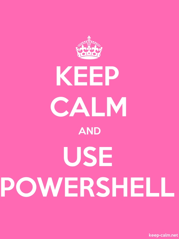 KEEP CALM AND USE POWERSHELL - white/pink - Default (600x800)
