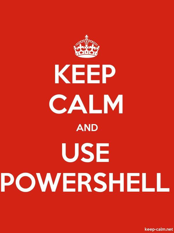 KEEP CALM AND USE POWERSHELL - white/red - Default (600x800)