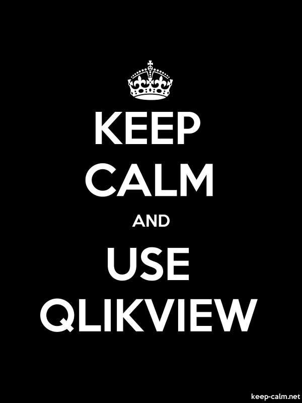 KEEP CALM AND USE QLIKVIEW - white/black - Default (600x800)