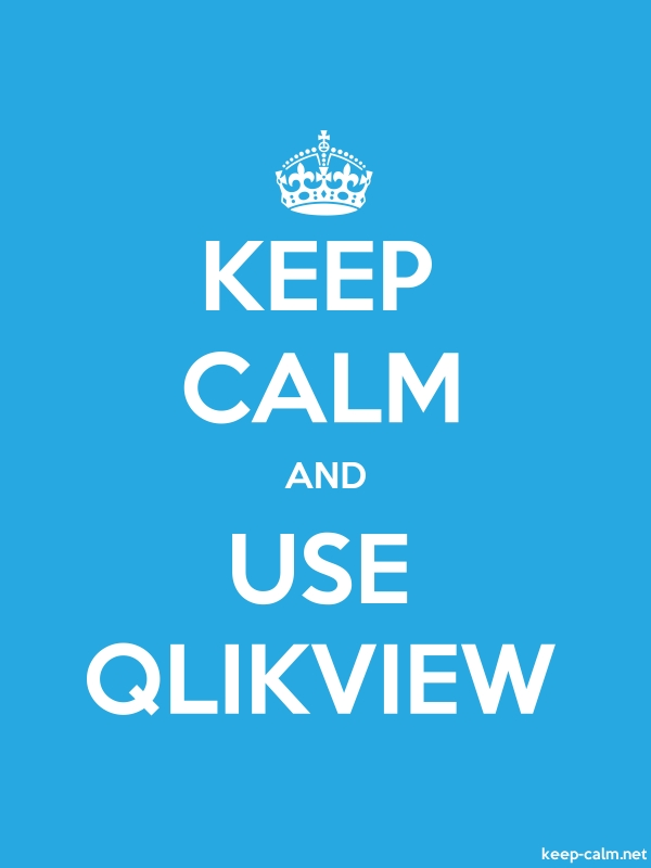KEEP CALM AND USE QLIKVIEW - white/blue - Default (600x800)