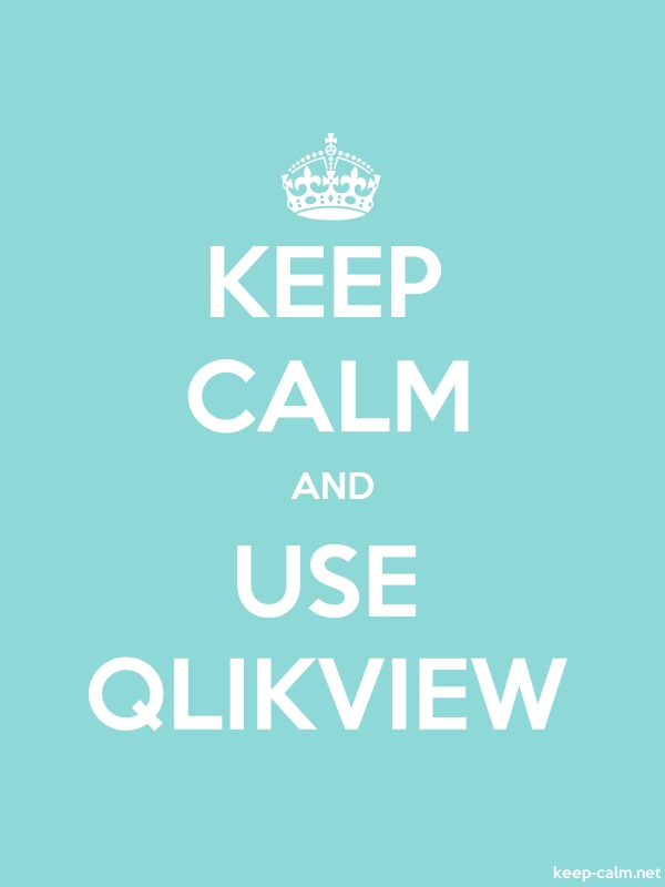 KEEP CALM AND USE QLIKVIEW - white/lightblue - Default (600x800)