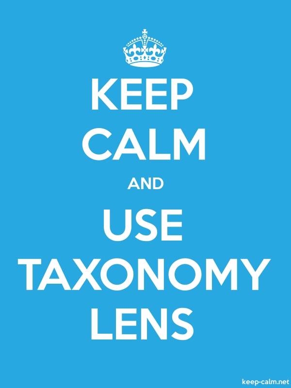 KEEP CALM AND USE TAXONOMY LENS - white/blue - Default (600x800)
