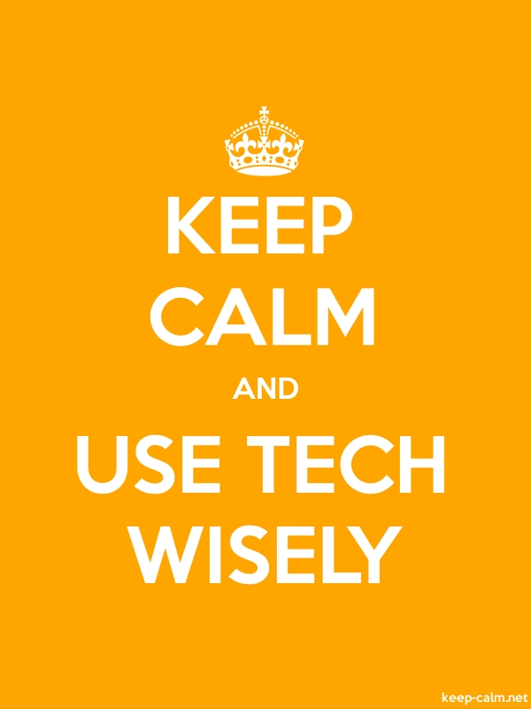 KEEP CALM AND USE TECH WISELY - white/orange - Default (600x800)