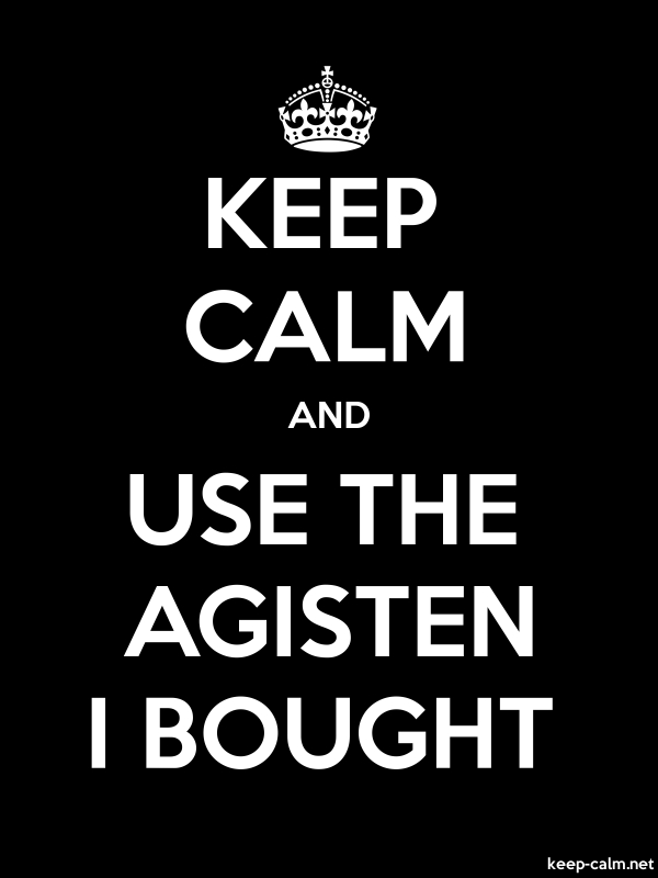KEEP CALM AND USE THE AGISTEN I BOUGHT - white/black - Default (600x800)