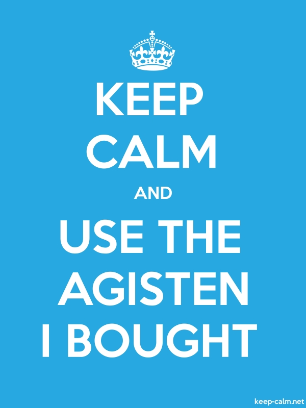 KEEP CALM AND USE THE AGISTEN I BOUGHT - white/blue - Default (600x800)