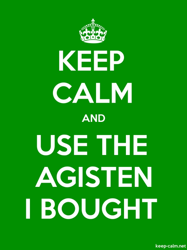 KEEP CALM AND USE THE AGISTEN I BOUGHT - white/green - Default (600x800)