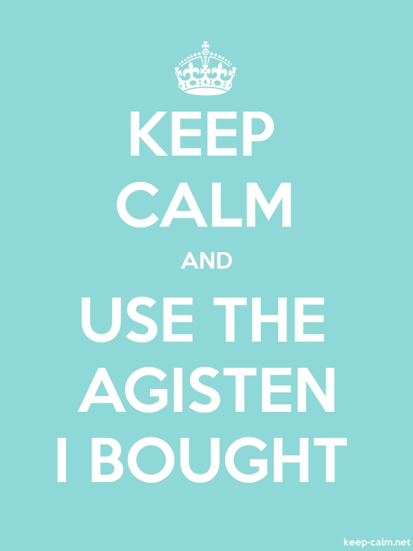 KEEP CALM AND USE THE AGISTEN I BOUGHT - white/lightblue - Default (600x800)