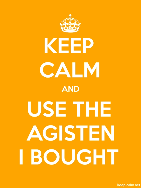 KEEP CALM AND USE THE AGISTEN I BOUGHT - white/orange - Default (600x800)