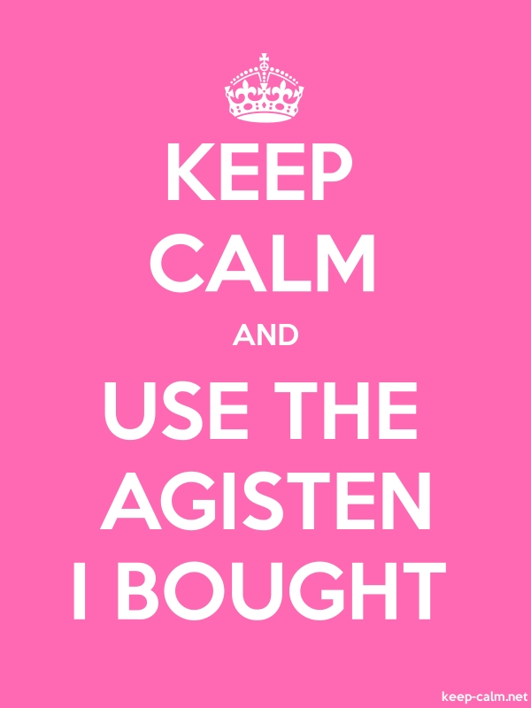 KEEP CALM AND USE THE AGISTEN I BOUGHT - white/pink - Default (600x800)